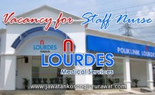 Vacancy for Staff Nurse at Lourdes Medical Centre Sdn Bhd