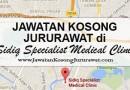 Jawatan Kosong Jururawat di Sidiq Specialist Medical Clinic