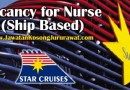 Vacancy for Nurse (Ship Based) at Star Cruises Administrative Services Sdn Bhd