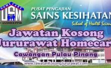 Jawatan Kosong Jururawat Homecare USM PPSK Cawangan Pulau Pinang