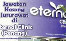 Jawatan Kosong Jururawat di Eternal Clinic (Penang)